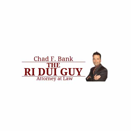 RI DUI Lawyer - Rhode Island DUI Attorney - The RI DUI Guy - Chad F Bank - DUI Defense - Warwick DUI Lawyer